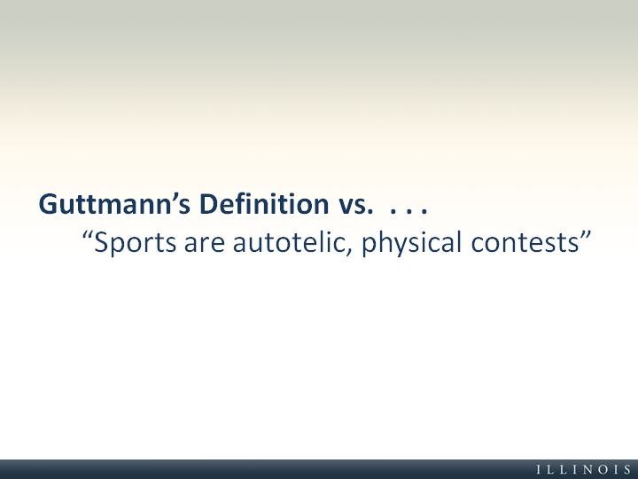 guttmann s definition vs sports are autotelic physical